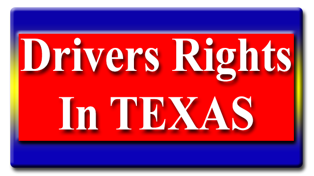 Drivers Rights in Texas